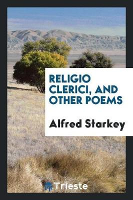Religio Clerici, and Other Poems (Paperback)