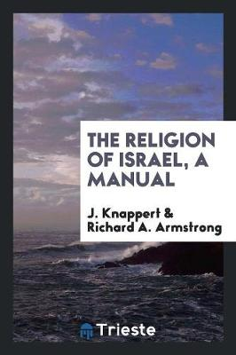 The Religion of Israel, a Manual (Paperback)