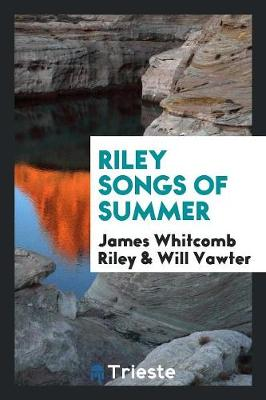 Riley Songs of Summer (Paperback)