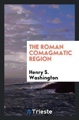The Roman Comagmatic Region (Paperback)