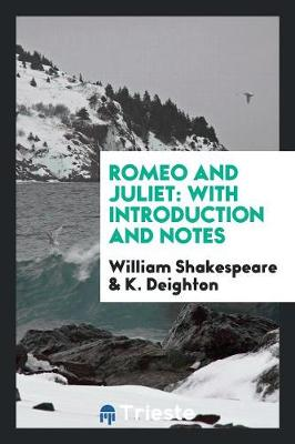 Romeo and Juliet: With Introduction and Notes (Paperback)
