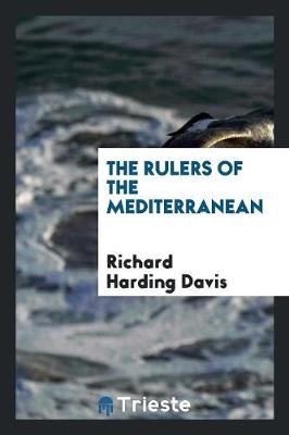 The Rulers of the Mediterranean (Paperback)