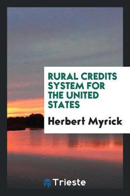 Rural Credits System for the United States (Paperback)