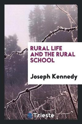 Rural Life and the Rural School (Paperback)