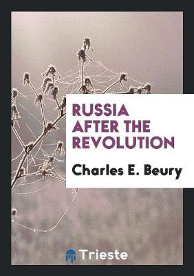 Russia After the Revolution (Paperback)