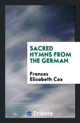Sacred Hymns from the German (Paperback)
