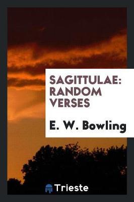 Sagittulae, Random Verses (Paperback)