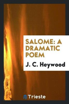 Salome: A Dramatic Poem (Paperback)