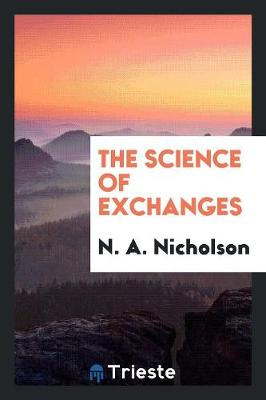 The Science of Exchanges (Paperback)