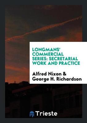 Longmans' Commercial Series: Secretarial Work and Practice (Paperback)