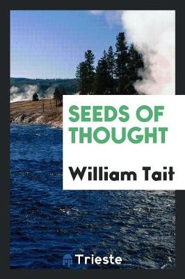 Seeds of Thought (Paperback)