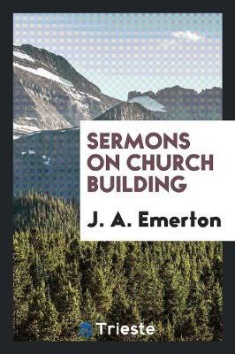 Sermons on Church Building (Paperback)