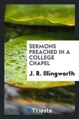 Sermons Preached in a College Chapel (Paperback)