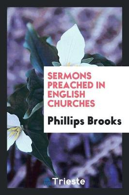 Sermons Preached in English Churches (Paperback)