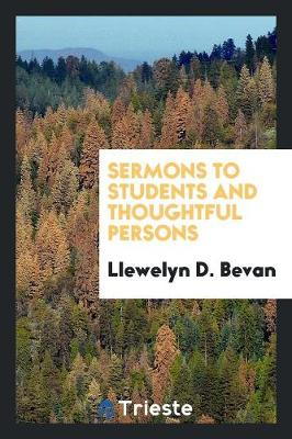 Sermons to Students and Thoughtful Persons (Paperback)
