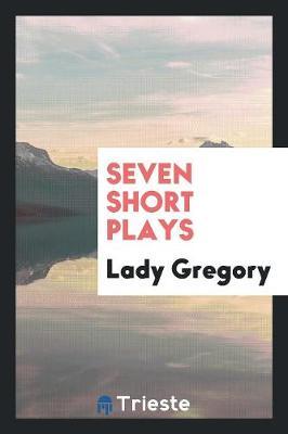 Seven Short Plays (Paperback)