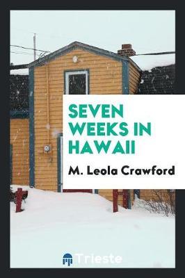 Seven Weeks in Hawaii (Paperback)