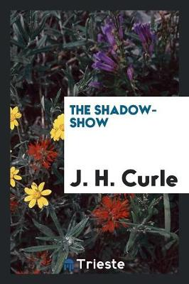 The Shadow-Show (Paperback)