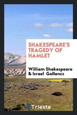 Shakespeare's Tragedy of Hamlet (Paperback)