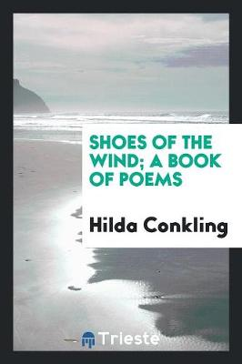 Shoes of the Wind; A Book of Poems (Paperback)
