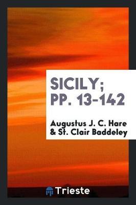 Sicily; Pp. 13-142 (Paperback)