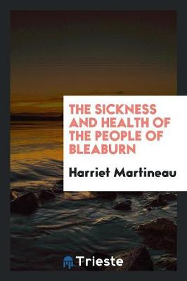 The Sickness and Health of the People of Bleaburn (Paperback)