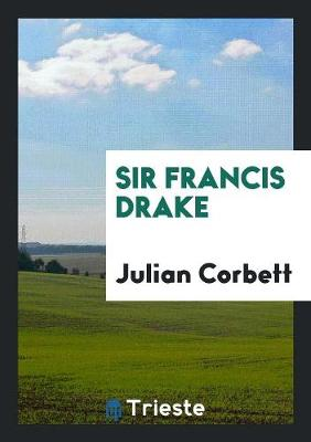 Sir Francis Drake (Paperback)
