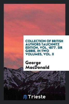 Sir Gibbie, Volume 1 (Paperback)