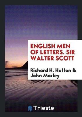 English Men of Letters. Sir Walter Scott (Paperback)