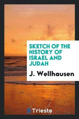 Sketch of the History of Israel and Judah (Paperback)