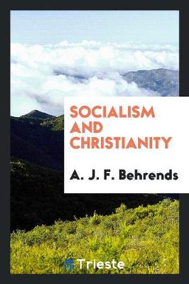 Socialism and Christianity (Paperback)