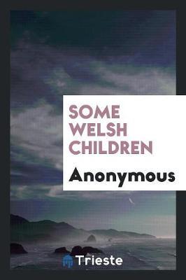 Some Welsh Children (Paperback)