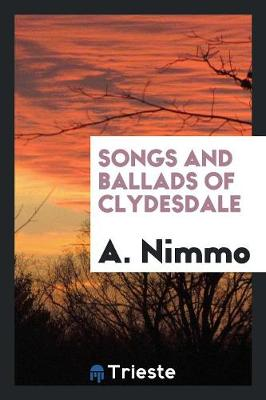 Songs and Ballads of Clydesdale (Paperback)