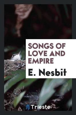 Songs of Love and Empire (Paperback)