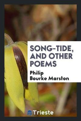 Song-Tide, and Other Poems (Paperback)