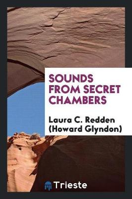 Sounds from Secret Chambers (Paperback)