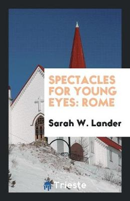 Spectacles for Young Eyes: Rome (Paperback)
