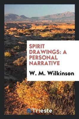 Spirit Drawings: A Personal Narrative (Paperback)