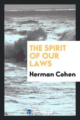 The Spirit of Our Laws (Paperback)