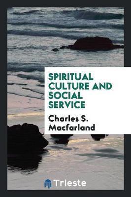 Spiritual Culture and Social Service (Paperback)