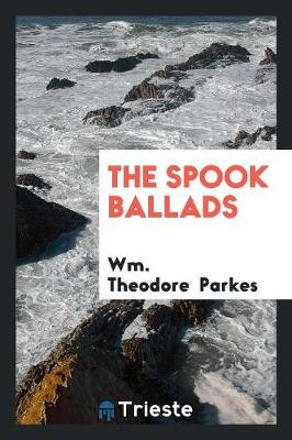 The Spook Ballads (Paperback)