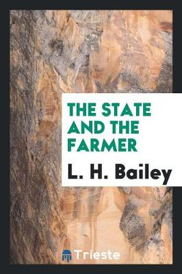 The State and the Farmer (Paperback)