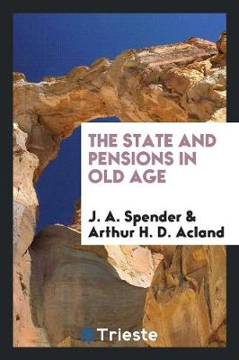 The State and Pensions in Old Age (Paperback)