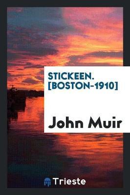 Stickeen. [boston-1910] (Paperback)