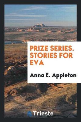 Prize Series. Stories for Eva (Paperback)