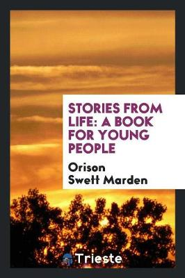 Stories from Life: A Book for Young People (Paperback)