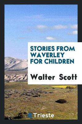 Stories from Waverley for Children (Paperback)