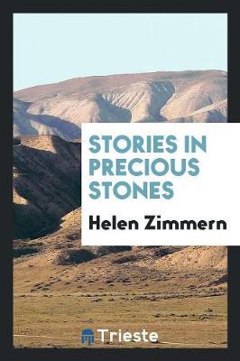 Stories in Precious Stones (Paperback)