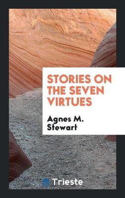 Stories on the Seven Virtues (Paperback)
