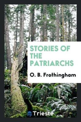 Stories of the Patriarchs (Paperback)